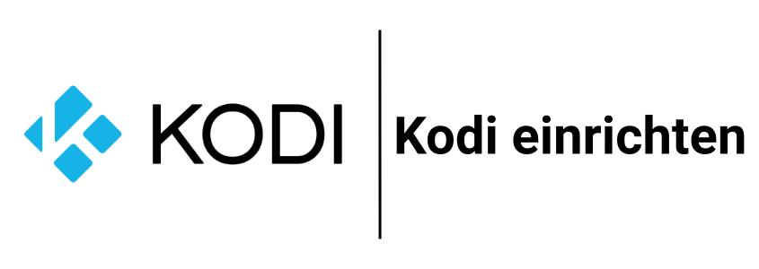 Kodi einrichten